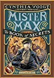Mister Max: The Book of Secrets: Mister Max 2 (Hardcover) ~ Cynt... Cover Art