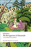Image of The Recognition of Sakuntala: A Play In Seven Acts (Oxford World's Classics)