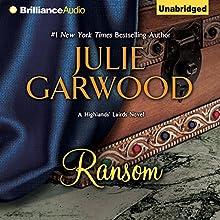Ransom: Highlands' Lairds, Book 2 (       UNABRIDGED) by Julie Garwood Narrated by Susan Duerden