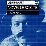 Italo Svevo. Novelle scelte. Biografia dell'autore - L'assassinio di Via Belpoggio, La madre, La tribù, Una lotta | Italo Svevo