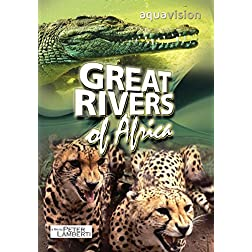 Great Rivers of Africa - Volume 1