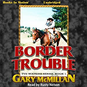 Border Trouble Audiobook