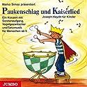Paukenschlag und Kaiserlied: Joseph Haydn für Kinder Hörbuch von Marko Simsa Gesprochen von: Marko Simsa