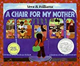 img - for A Chair for My Mother 25th Anniversary Edition (Reading Rainbow Books) book / textbook / text book
