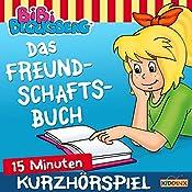 Das Freundschaftsbuch (Bibi erzählt - Kurzhörspiel) | Klaus-Peter Weigand
