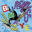 Watch Out For This (Bumaye) [Remixes]