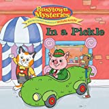 In a Pickle (Busytown Mysteries)