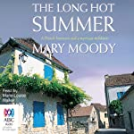 The Long Hot Summer | Mary Moody