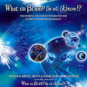 What the Bleep Do We Know Audiobook