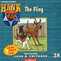 The Fling: Hank the Cowdog Audiobook by John R. Erickson Narrated by John R. Erickson