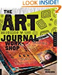 The Art Journal Workshop: Break Throu...