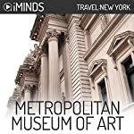 Metropolitan Museum of Art: Travel New York |  iMinds
