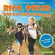 Rico, Oskar und das Herzgebreche: Das Filmhörspiel | Andreas Steinhöfel