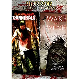 2 Pack Horror Double Feature: Bloodwood Cannibals / Wake the Witch
