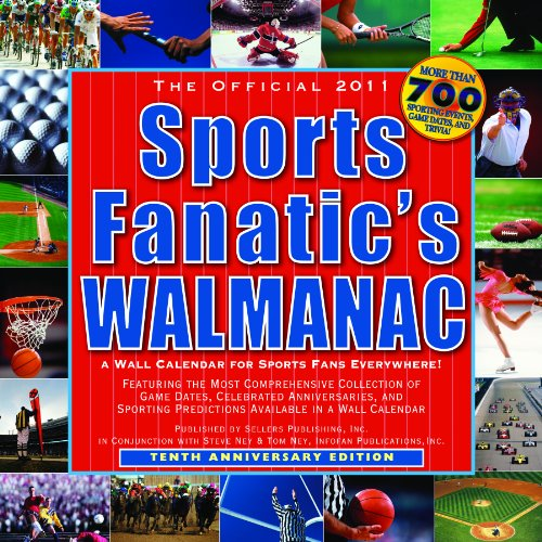 The Official Sports Fanatic's Walmanac 2011 Calendar