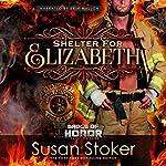 Shelter for Elizabeth | Susan Stoker