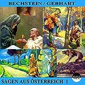 Sagen aus Österreich 1 | Ludwig Bechstein, Johann Gebhart