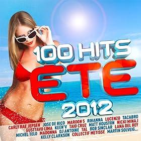 100 Hits Et� 2012 [Explicit]
