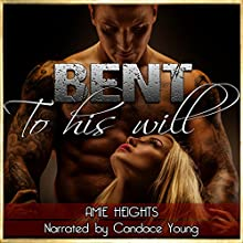 Bent to His Will Audiobook by Amie Heights Narrated by Candace Young