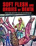 Soft Flesh and Orgies of Death: Ficti...
