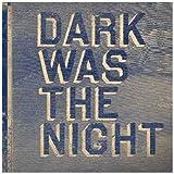"""Dark Was the Night (Red Hot Compilation)von """"Various"""""""