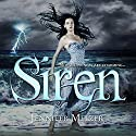 Siren Audiobook by Jennifer Melzer Narrated by Sarah Pavelec