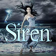 Siren (       UNABRIDGED) by Jennifer Melzer Narrated by Sarah Pavelec