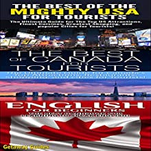 Travel Guide Box Set #19: The Best of the Mighty USA for Tourists & The Best of Canada for Tourists & English for Beginners (       UNABRIDGED) by Getaway Guides Narrated by Millian Quinteros