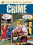 The Little Book of Vintage Crime