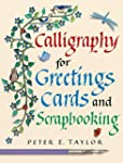 Calligraphy for Greetings Cards and S...