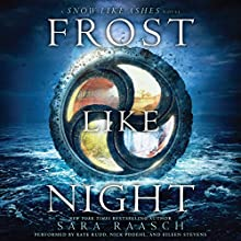 Frost Like Night Audiobook by Sara Raasch Narrated by Kate Rudd, Nick Podehl, Eileen Stevens