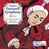 img - for Haydn's Farewell Symphony (Once Upon a Masterpiece) book / textbook / text book