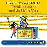 Der kleine Mann und die kleine Miss   Erich Kästner