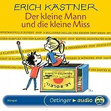 Der kleine Mann und die kleine Miss Hörspiel von Erich Kästner Gesprochen von: Martin Held, Lutz Mackensy, Petra Schmidt-Decker