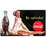 Drink Coca Cola Coke Be Refreshed Beauty Tin Sign 10 x 17in