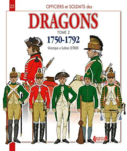 Dragons 1750-1792 : Tome 2