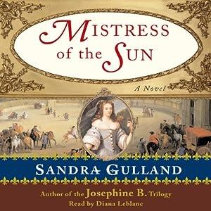 Mistress of the Sun | [Sandra Gulland]