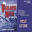 Vigilante Moon: A Novel of Old Montana Audiobook by Stan Lynde Narrated by  uncredited