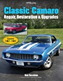img - for Classic Camaro HP1564: Repair, Restoration & Upgrades book / textbook / text book