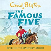 Famous Five: 13: Five Go to Mystery Moor   Enid Blyton