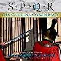 SPQR II: The Catiline Conspiracy Audiobook by John Maddox Roberts Narrated by Simon Vance