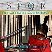 SPQR II: The Catiline Conspiracy | John Maddox Roberts