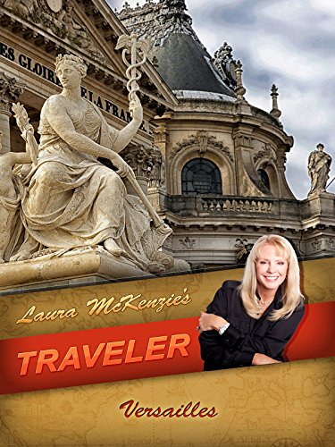 Laura McKenzie's Traveler - Versailles