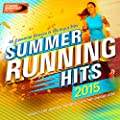 Summer Running Hits 2015 - 40 Essential Fitness & Workout Hits