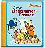 Die Maus - Meine Kindergarten-Freunde