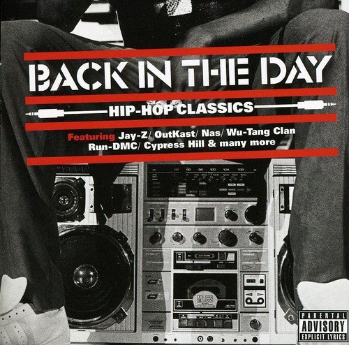Various - Back In The Day: Hip Hop Classics - Zortam Music
