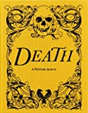 Death: A Picture Album