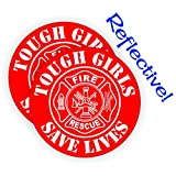 (2) REFLECTIVE Tough Girls Save Lives Helmet Decals | Firefighter Stickers | EMT Rescue Emergency Hard Hat Paramedic AED CPR