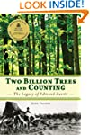 Two Billion Trees and Counting: The L...