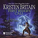 First Rider's Call: Book Two of Green Rider Hörbuch von Kristen Britain Gesprochen von: Ellen Archer